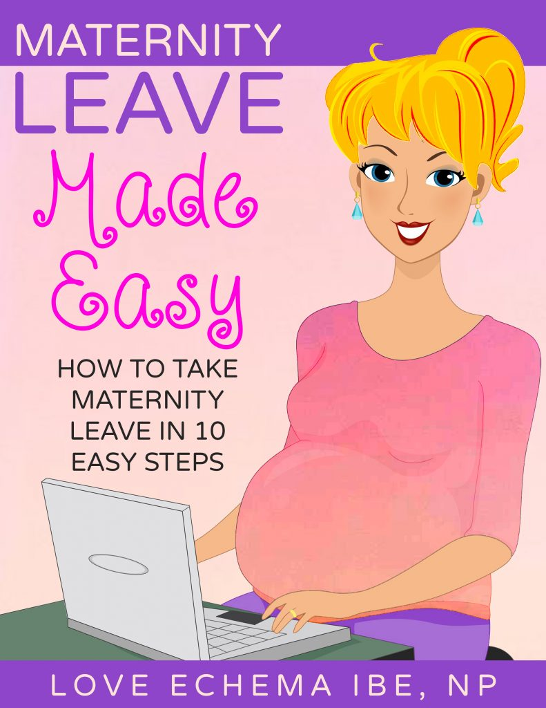 Maternity Leave Made Easy: Published